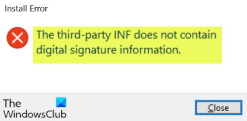 Le fichier INF tiers ne contient pas d'informations de signature numérique